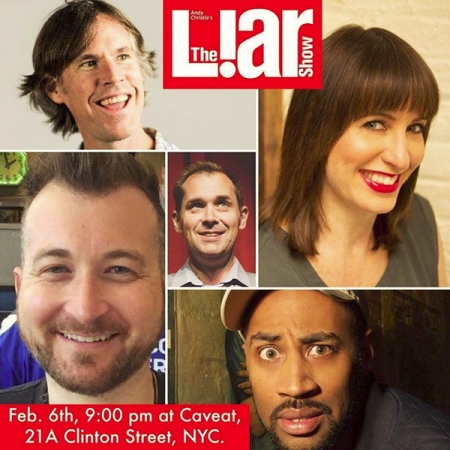 The Liar Show: First Show at Caveat