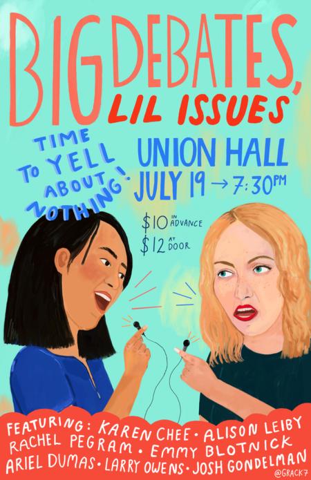 "Karen Chee & Ariel Dumas: ""Big Debates, Lil Issues"""