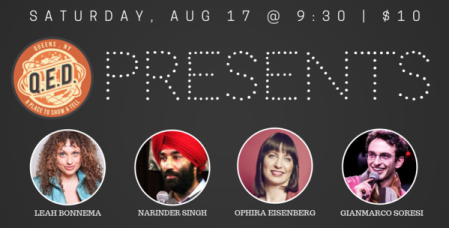 QED Presents Ophira, Leah, Gianmaro, and Narinder