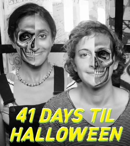 Jo & Aparna Present: 41 Days Till Halloween!