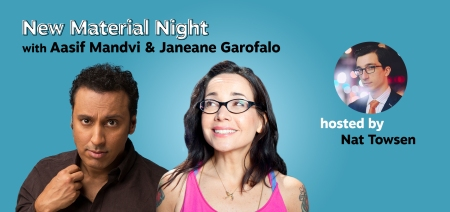 New Material Night with Janeane Garofalo, Aasif Mandvi, and host Nat Towsen