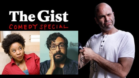 Slate Presents: The Gist Comedy Special Live with Marina Franklin, Hari Kondabolu, and More Hosted by host Mike Pesca