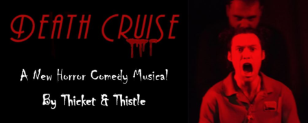 Death Cruise: A Horror Comedy Musical
