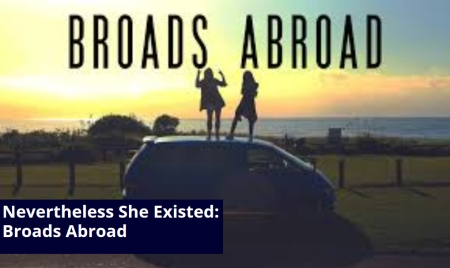 "Molly Gaebe: ""Nevertheless She Existed: Broads Abroad"""