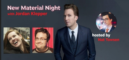 New Material Night with Jordan Klepper, Julia Johns, Steve Whalen, and host Nat Towsen