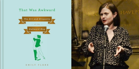 "Emily Flake: ""That Was Awkward: The Art and Etiquette of the Awkward Hug"""
