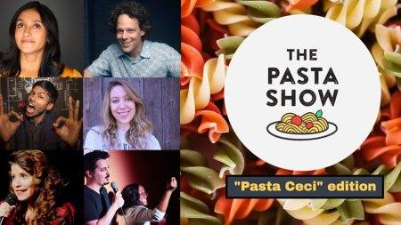 The Pasta Show