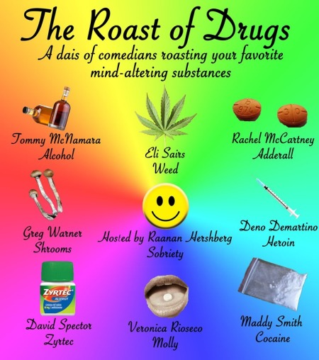 The Roast of Drugs