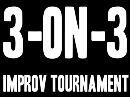 3-on-3 Improv Tournament