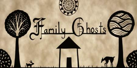 "Sam Dingman: ""Family Ghosts"""