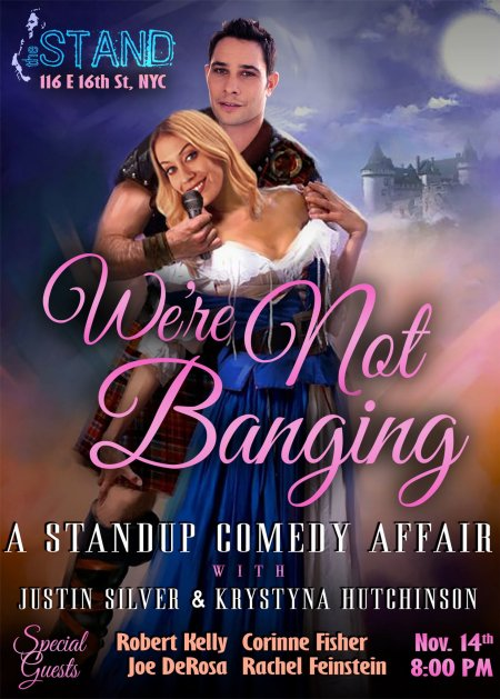 "Justin Silver & Krystyna Hutchinson: ""We're Not Banging"""