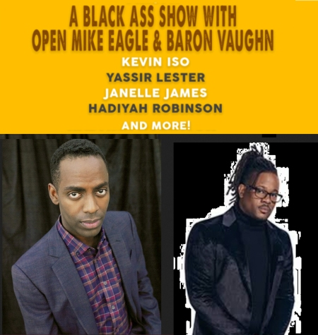 "Baron Vaughn & Open Mike Eagle: ""The 2nd Annual Janelle James Comedy Festival"""