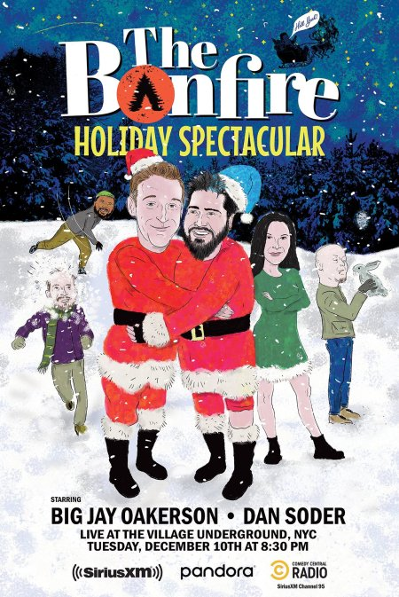 "Dan Soder & Big Jay Oakerson: ""he Bonfire Live Holiday Spectacular"""