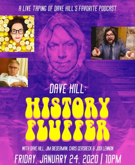 "Dave Hill: ""History Fluffer"""