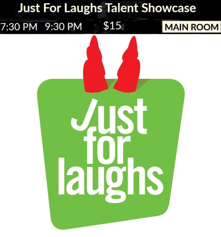 Just For Laughs Talent Showcase