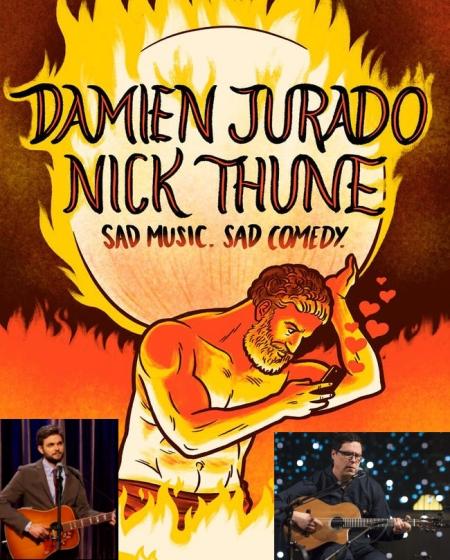 "Nick Thune & Damien Jurado: ""Sad Music, Sad Comedy"""