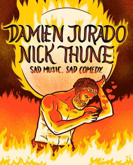 "Nick Thune & Damien Jurado: ""Sad Music, Sad Comedy"""