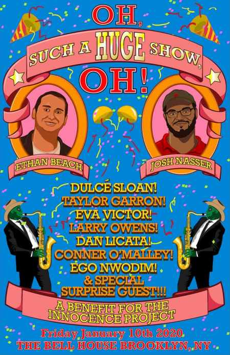 Oh, Such A HUGE Show, Oh!: A Benefit for The Innocence Project