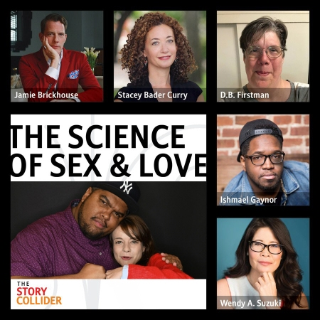 "The Story Collider: ""The Science of Sex & Love"""