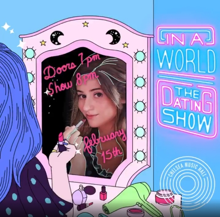 "Emma Vernon: ""In A World: The Dating Show"""