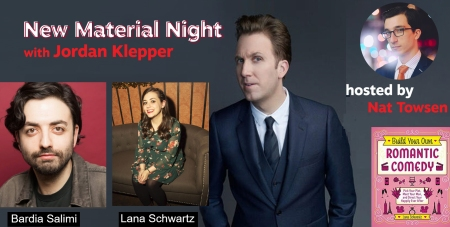 "Jordan Klepper, Bardia Salimi, Lana Schwartz, and Nat Towsen: ""New Material Night"""