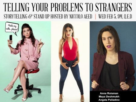 "Anna Roisman, Maya Deshmukh, and Angela Palladino: ""Telling Your Problems to Strangers"""