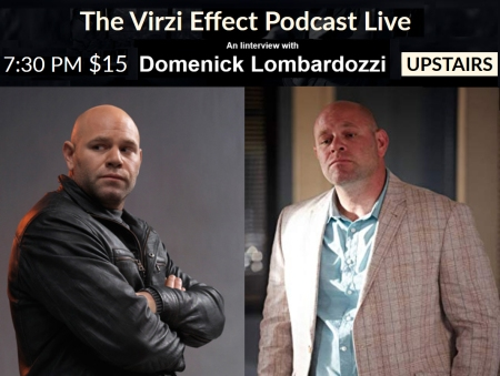 The Virzi Effect Live: An Interview with Domenick Lombardozzi