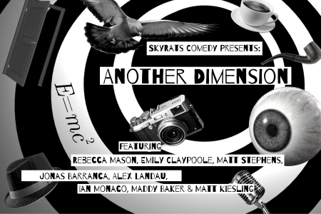 "SkyRats Comedy: ""Another Dimension"""