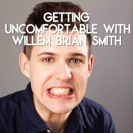 Getting Uncomfortable with Willem Brian Smith
